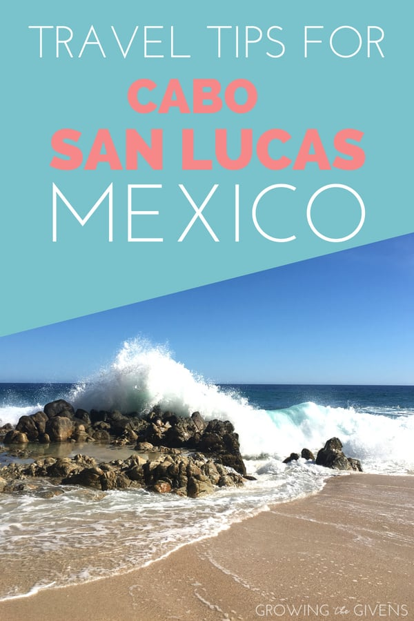 Travel tips to Cabo San Lucas, Mexico