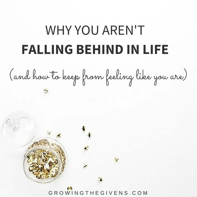You Aren't Falling Behind