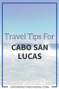 Going to Cabo? Check out my travel tips and recommendations for Cabo San Lucas, Mexico!