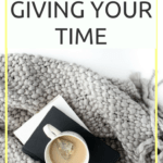 Why you should be Giving Your Time