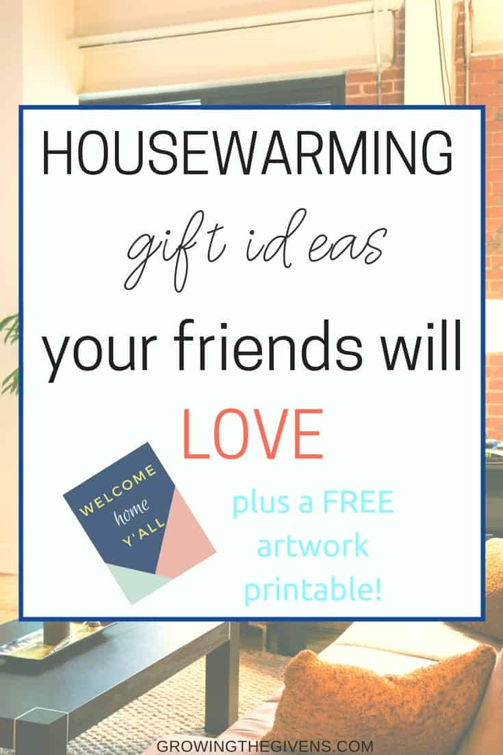 housewarming gifts to make your friends new home feel warm growing