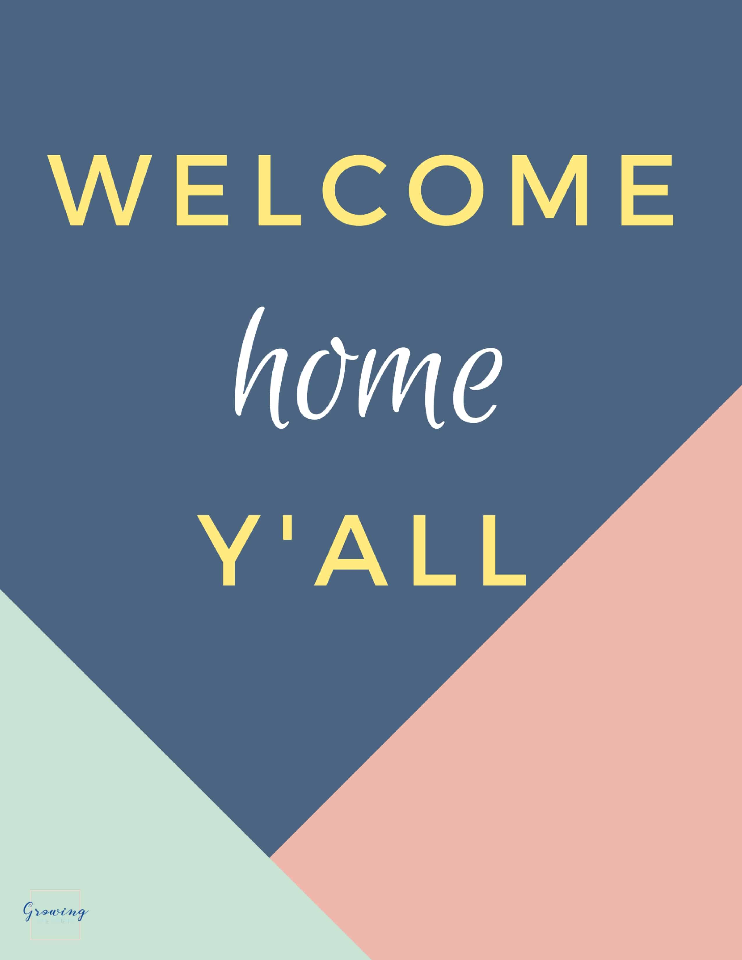 Welcome Home Y'all Printable