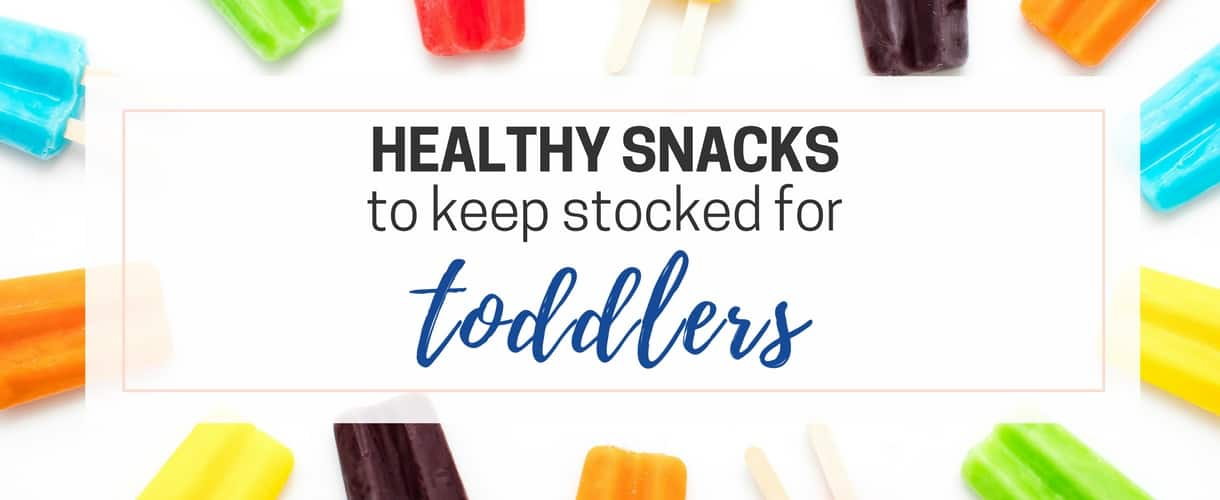 Healthy Snacks for Toddlers