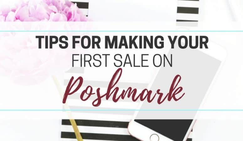 Tips to Make Your First Sale on Poshmark