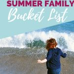 Awesome Ideas for Your Summer Family Bucket List - Take advantage of all of the things to do this summer that will leave your family with lasting memories and give you quality time with your kids. Putting together your perfect summer bucket list with this free set of ideas will make summer activity planning easy!