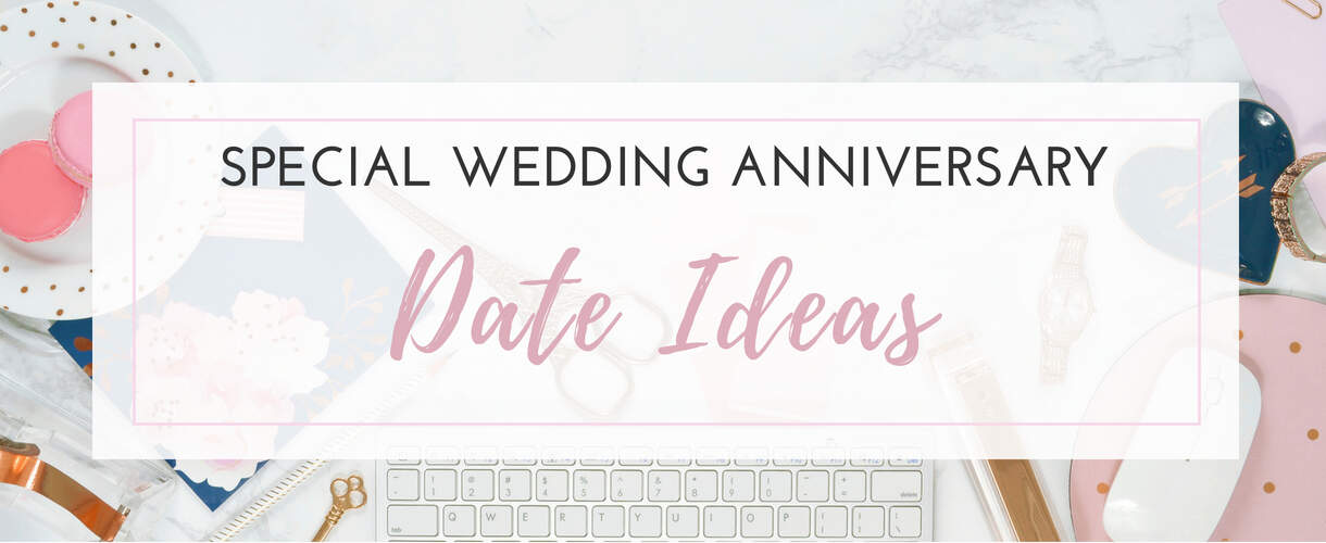 Wedding Anniversary Date Ideas
