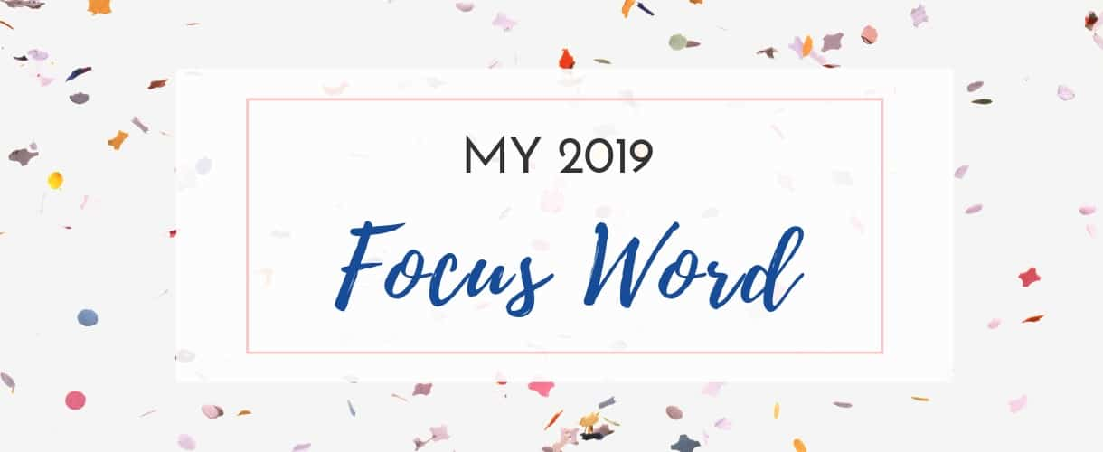 2019 Focus Word of The Year