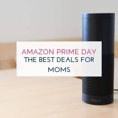 The Best Prime Day Deals for Busy Moms