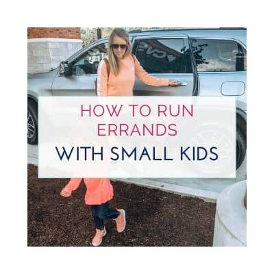 How To Productively Run Errands With Kids