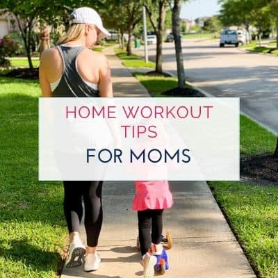 8 Home Workout Tips for Moms