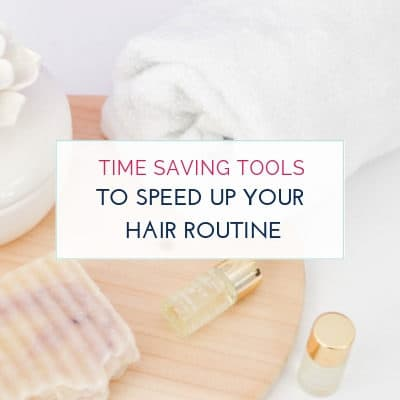 Time Saving Hair Products for Moms Blog Image