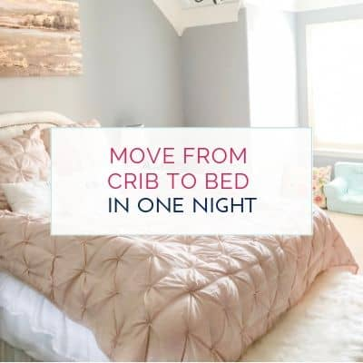 How We Transitioned Our Toddler from Crib to Bed – In One Night!