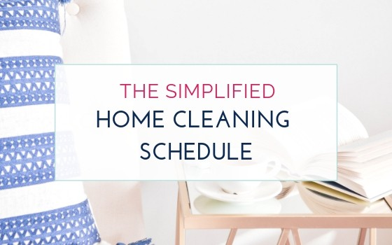 The Simplified Working Mom Cleaning Schedule